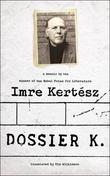 Dossier K: A Memoir
