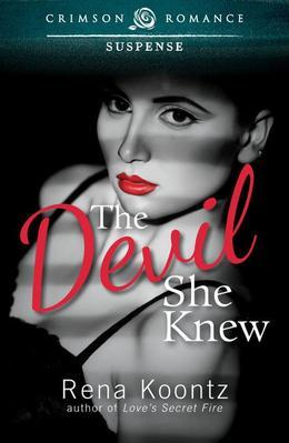 The Devil She Knew