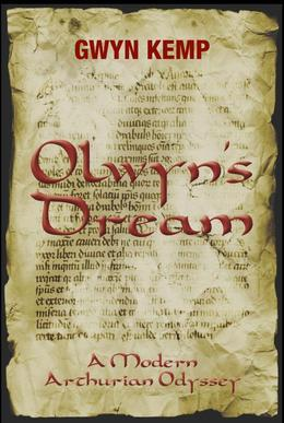 Olwyn's Dream: A Modern Arthurian Odyssey