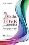 7 Myths About Love Actually: The Journey