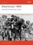 Khartoum 1885: General Gordon's last stand