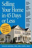 Selling Your Home in 45 Days or Less: A Guaranteed Guide to a Quick Sale in Any Market
