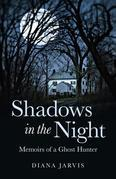 Shadows In The Night: Memoirs Of A Ghost