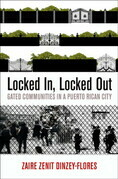 Locked In, Locked Out: Gated Communities in a Puerto Rican City