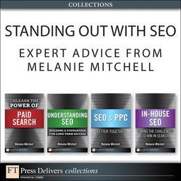 Standing Out with SEO: Expert Advice from Melanie Mitchell (Collection)