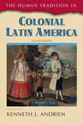 The Human Tradition in Colonial Latin America
