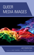 Queer Media Images: LGBT Perspectives