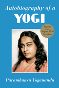 Autobiography of a Yogi: The Original 1946 Edition plus Bonus Material