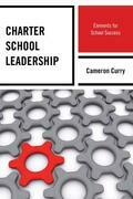 Charter School Leadership: Elements for School Success
