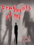 Fragments of Me: A Science Fiction Novel