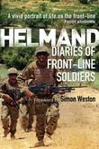 Helmand: Diaries of Front-line Soldiers