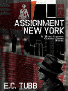 Assignment New York: A Mike Lantry Classic Crime Novel