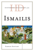 Historical Dictionary of the Ismailis
