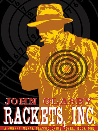 Rackets, Inc.: A Johnny Merak Classic Crime Novel