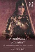Renaissance Romance: The Transformation of English Prose Fiction, 1570-1620