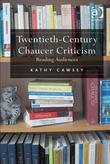 Twentieth-Century Chaucer Criticism: Reading Audiences