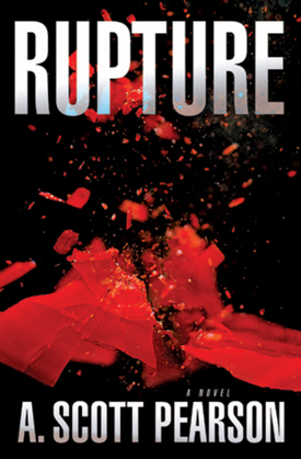 Rupture: An Eli Branch Thriller