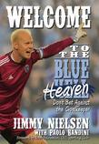 Welcome to the Blue Heaven: Don't Bet Against the Goal Keeper
