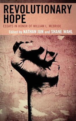Revolutionary Hope: Essays in Honor of William L. McBride
