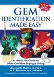 Gem Identification Made Easy, 5th Edition: A Hands-On Guide to More Confident Buying &amp; Selling
