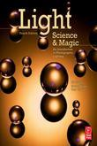Light Science and Magic 4/e: An Introduction to Photographic Lighting