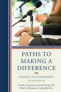 Paths to Making a Difference: Leading In Government
