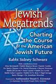 Jewish Megatrends: Charting the Course of the American Jewish Future