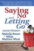 Saying No and Letting Go: Saying No and Letting Go