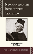Newman and the Intellectual Tradition: Portsmouth Review