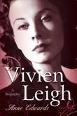 Vivien Leigh: A Biography