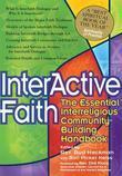 Interactive Faith: The Essential Interreligious Community-Building Handbook