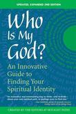 Who Is My God? 2nd Edition: Who Is My God? 2nd Edition
