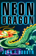 Neon Dragon: A Knight and Devlin Thriller