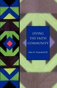 Living the Faith Community: The Church That Makes A Difference - Seabury Classics