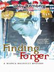 Finding the Forger: A Bianca Balducci Mystery
