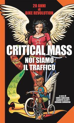 Critical Mass - Noi siamo il traffico