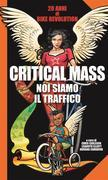Critical Mass - Noi siamo il traffico