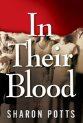 In Their Blood: A Novel: A Novel