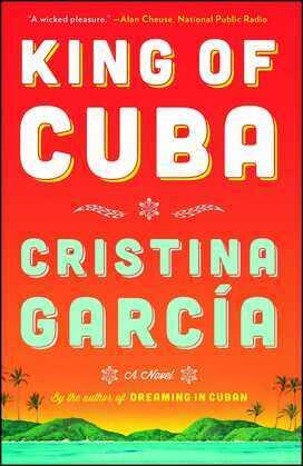 King of Cuba: A Novel