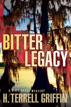 Bitter Legacy: A Matt Royal Mystery