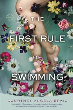 The First Rule of Swimming: A Novel