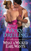 Vicky Dreiling - What a Wicked Earl Wants