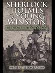 Sherlock Holmes and Young Winston - The Giant Moles