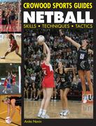 Netball: Skills. Techniques. Tactics
