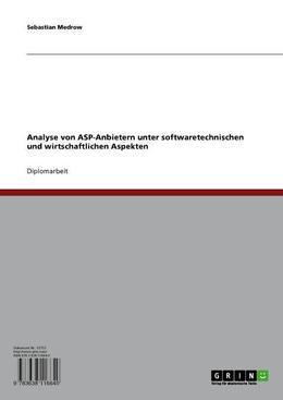 Analyse von ASP-Anbietern unter softwaretechnischen und wirtschaftlichen Aspekten