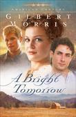 A Bright Tomorrow: A Novel