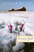Emma's Gift: A Novel