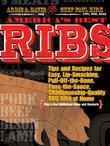 America's Best Ribs: Tips and Recipes for Easy, Lip-Smacking, Pull-Off-the-Bone, Pass-the-Sauce, Championship-Quality BBQ