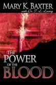 Power of the Blood