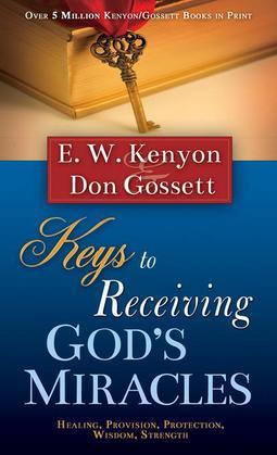 Keys to Receiving God's Miracles
